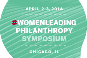 New Metrics Sought During #WomenLeading Philanthropy Symposium